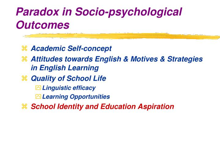 Paradox in Socio-psychological Outcomes