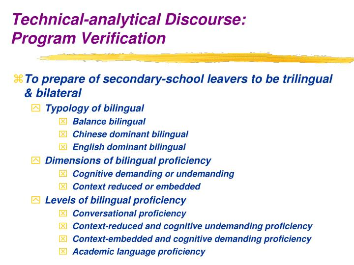 To prepare of secondary-school leavers to be trilingual & bilateral