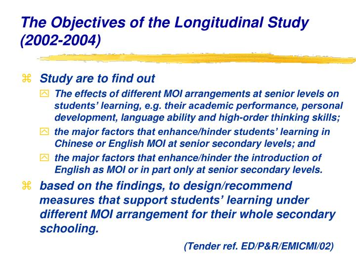 The Objectives of the Longitudinal Study (2002-2004)