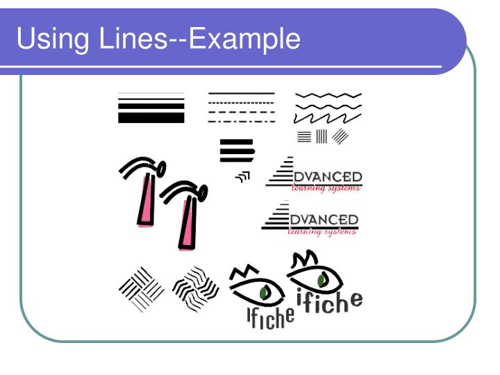 Using Lines--Example
