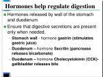 hormones help regulate digestion