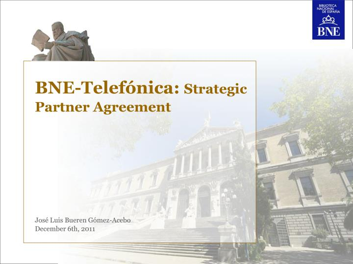 Bne telef nica strategic partner agreement