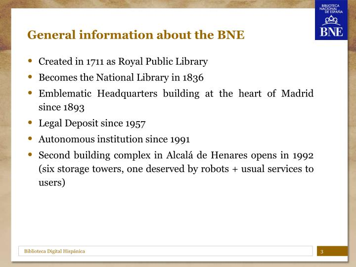 General information about the bne