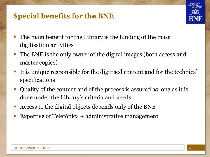 Special benefits for the BNE