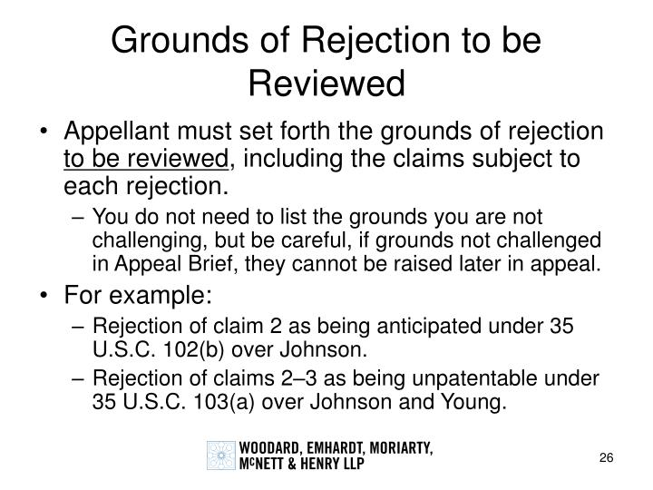 Grounds of Rejection to be Reviewed