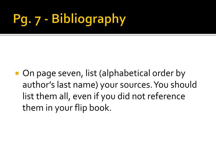 Pg. 7 - Bibliography