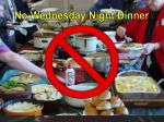 no wednesday night dinner