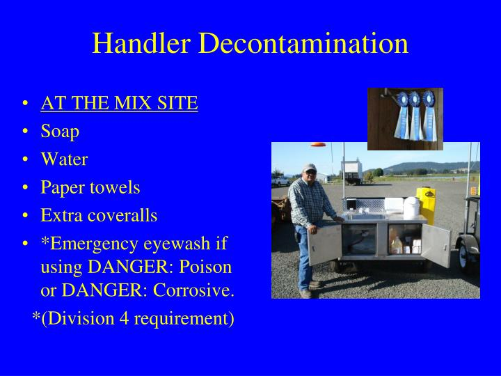 Handler Decontamination