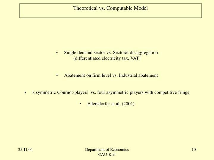 Theoretical vs. Computable Model