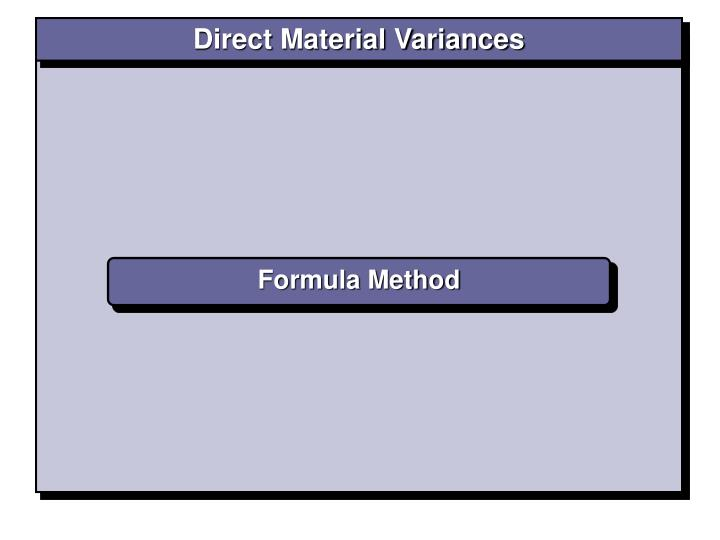 Direct Material Variances