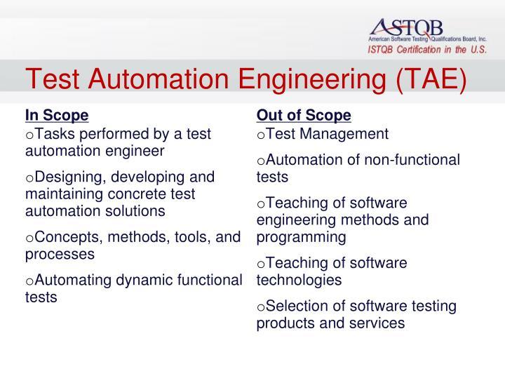Test Automation Engineering (TAE)