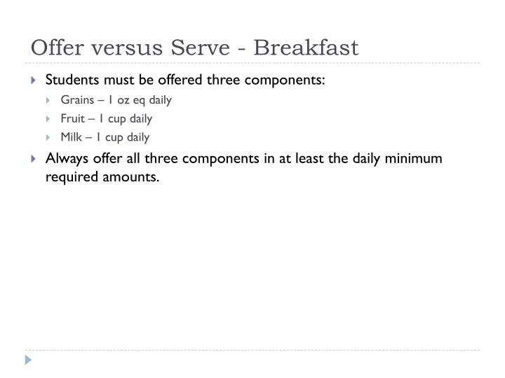 Offer versus Serve - Breakfast