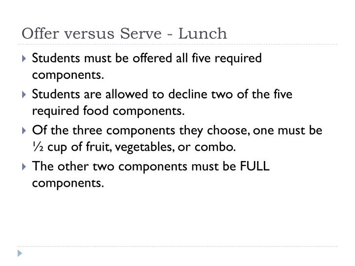 Offer versus Serve - Lunch