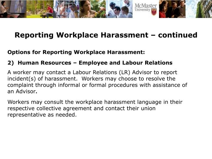 Reporting Workplace Harassment – continued