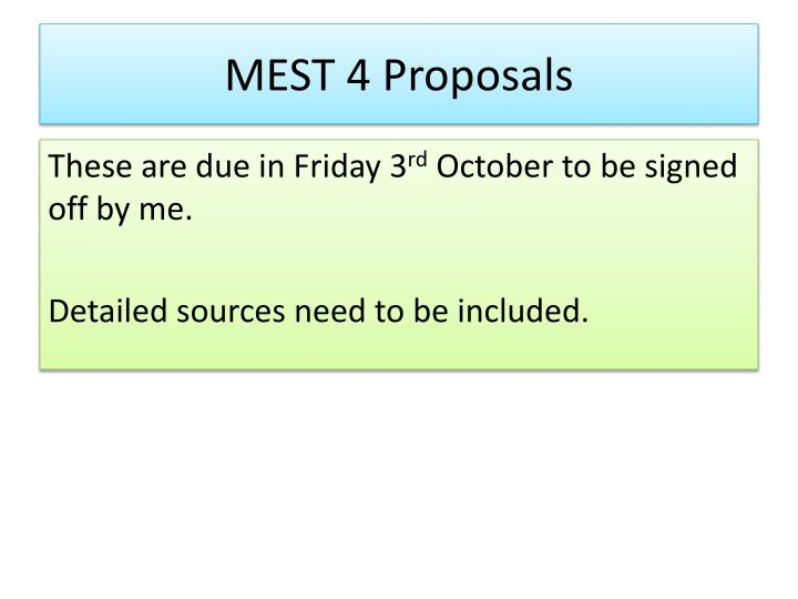 MEST 4 Proposals