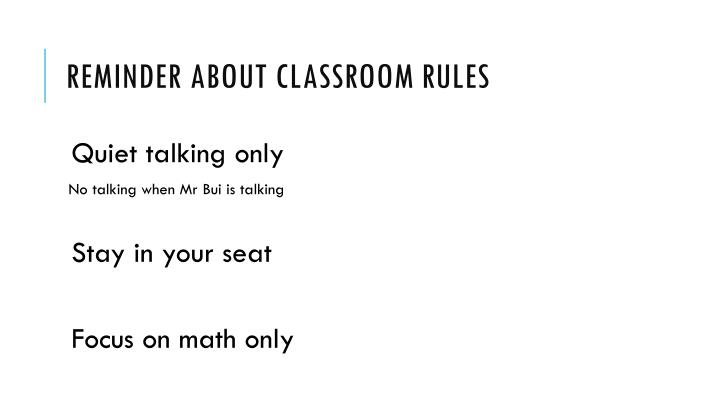Reminder about classroom rules