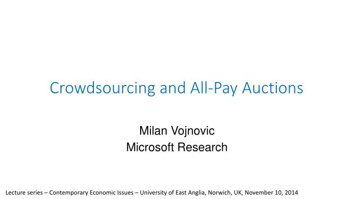 Crowdsourcing and all pay auctions