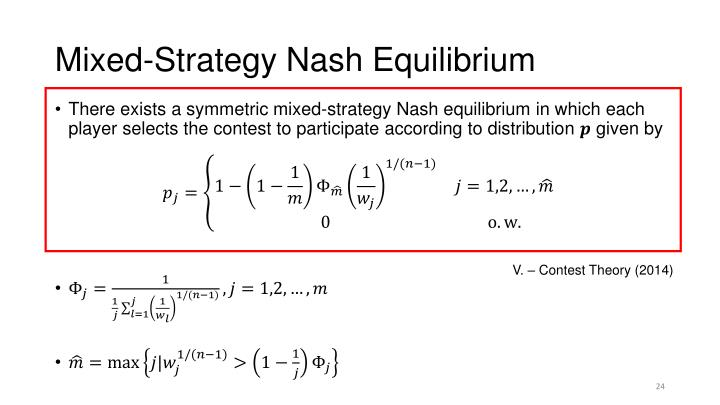 Mixed-Strategy Nash Equilibrium