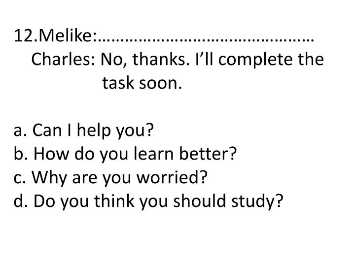 12.Melike:…………………………………………