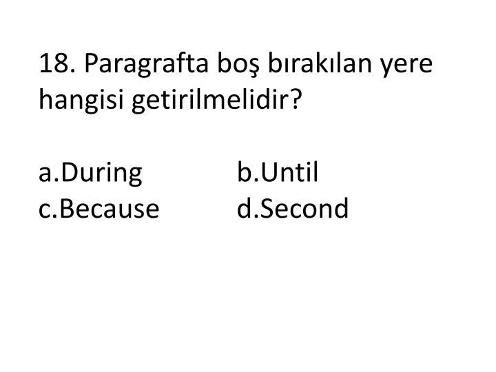 18. Paragrafta boş bırakılan yere hangisi getirilmelidir?