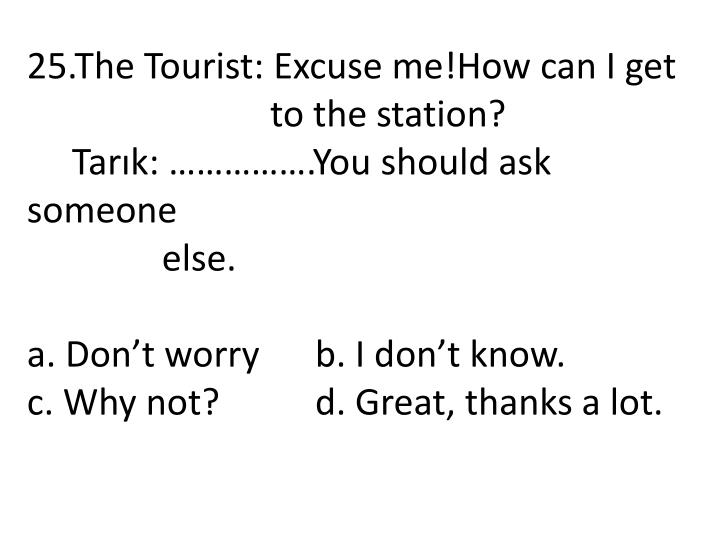 25.The Tourist: