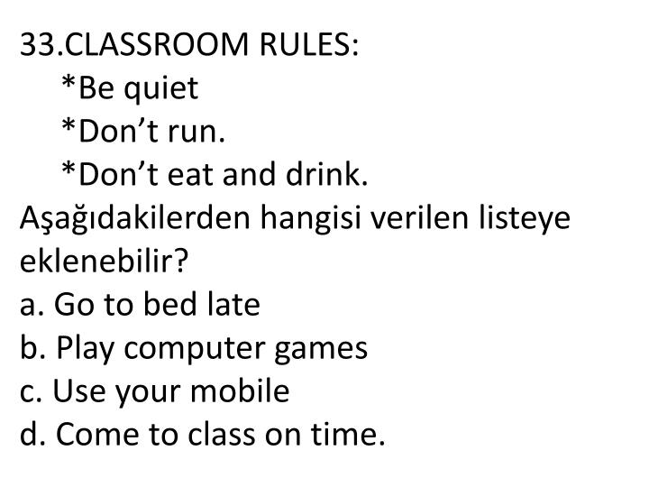 33.CLASSROOM RULES: