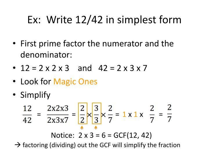 Ex:  Write 12/42 in simplest form