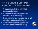 13 in bandura s bobo doll experiment he demonstrated