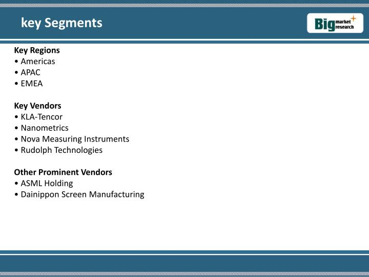 key Segments