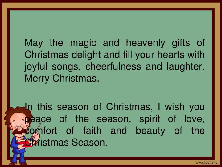 May the magic and heavenly gifts of