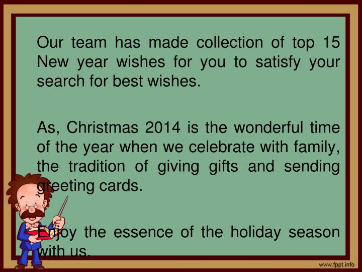 Our team has made collection of top 15 New year wishes