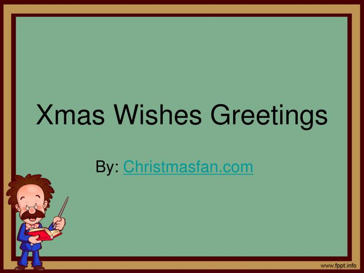 Xmas wishes greetings