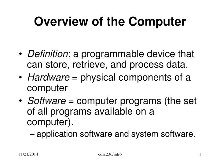 Overview of the computer