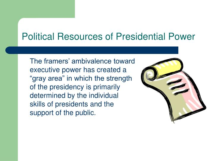 Political Resources of Presidential Power