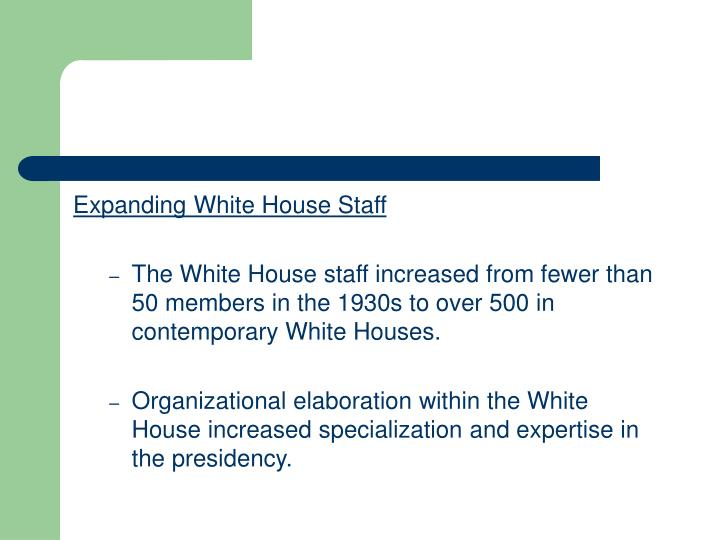 Expanding White House Staff