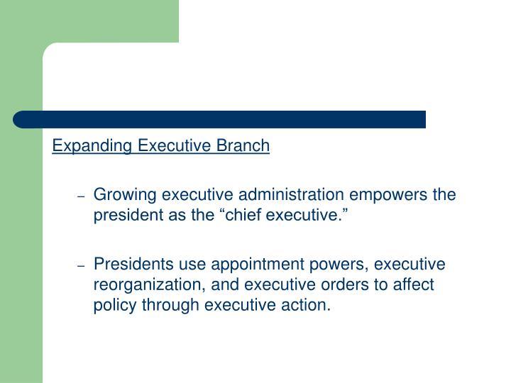 Expanding Executive Branch
