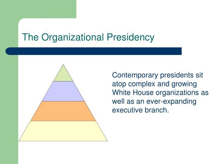 The Organizational Presidency