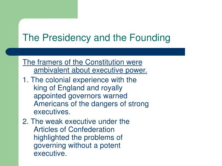 The Presidency and the Founding
