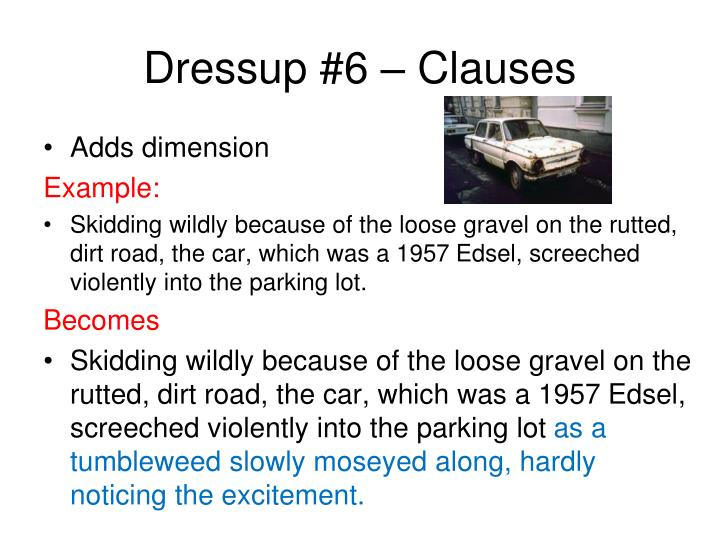 Dressup #6 – Clauses