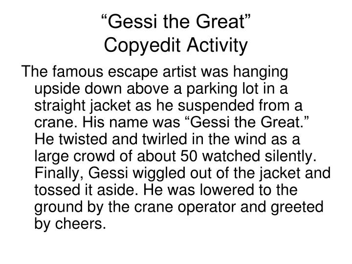 """Gessi the Great"""