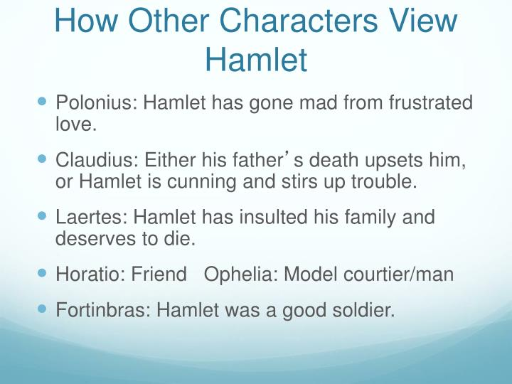 How Other Characters View Hamlet