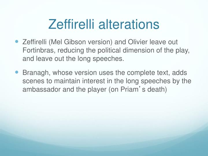Zeffirelli alterations