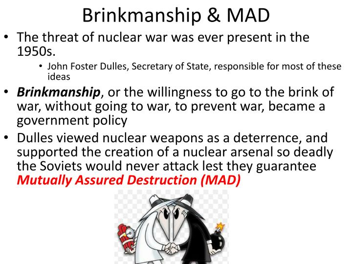 Brinkmanship & MAD
