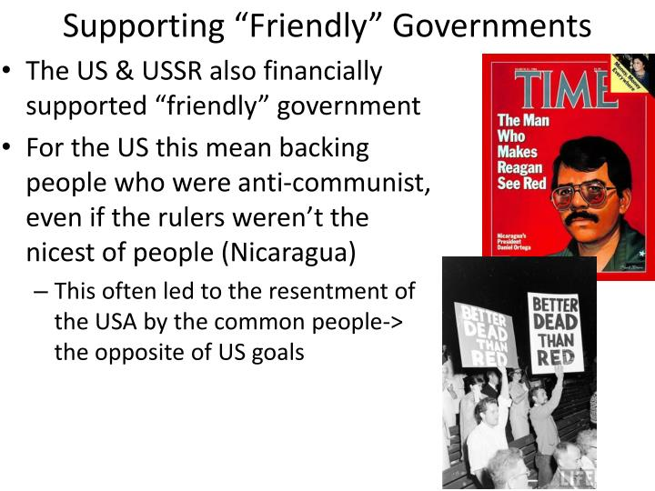 "Supporting ""Friendly"" Governments"