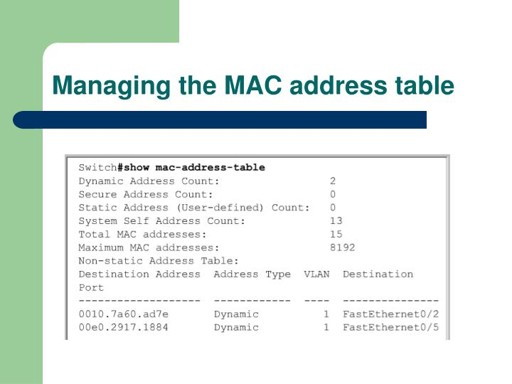 Managing the MAC address table