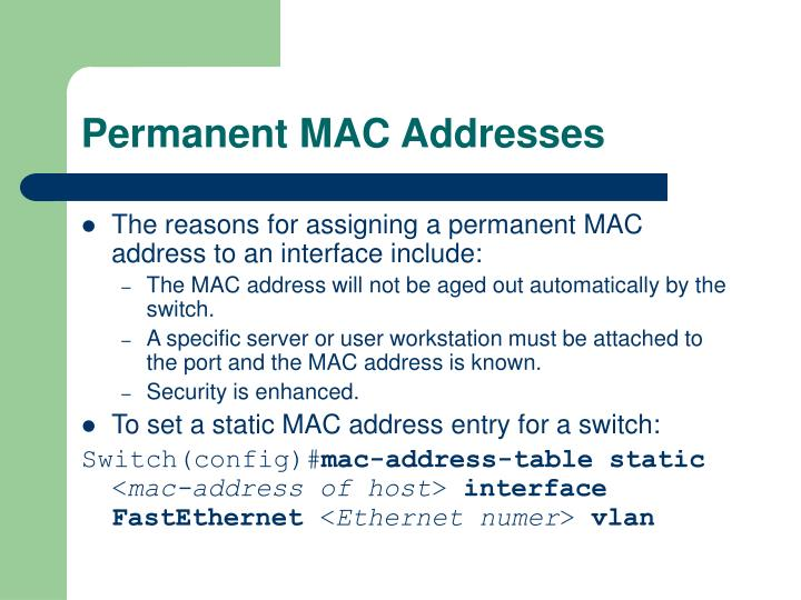 Permanent MAC Addresses
