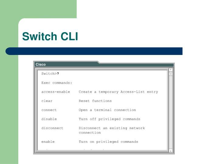 Switch CLI