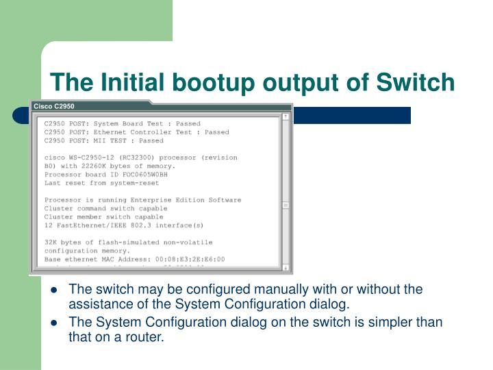 The Initial bootup output of Switch