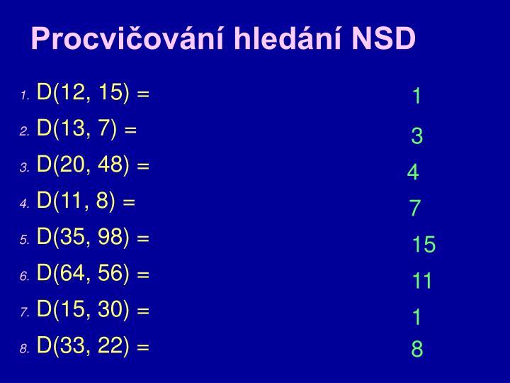 Procvičování hledání NSD