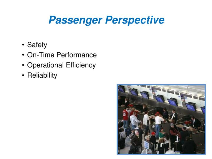 Passenger Perspective